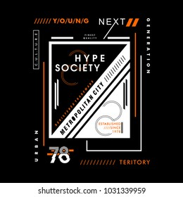 hype society cool awesome typography tee design vector illustration,element vintage artistic apparel product