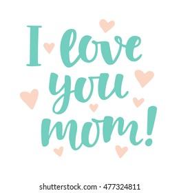 Imágenes Fotos De Stock Y Vectores Sobre Mummy I Love You