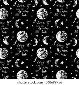 """""""I love you to the moon and back"""" romantic seamless pattern. Perfect for Valentines day, print t-shirt, card, poster, banner, save the date card and etc."""