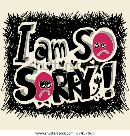 I Sorry Doodle Lettering Stock Vector Royalty Free 67457869