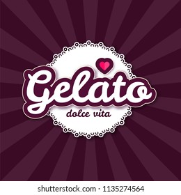 Ice Cream. Gelato. Shop and Cafe Badge. Vector illustration