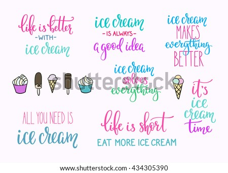 Ice Cream Quote Lettering Set Calligraphy Stock Vector Royalty Free