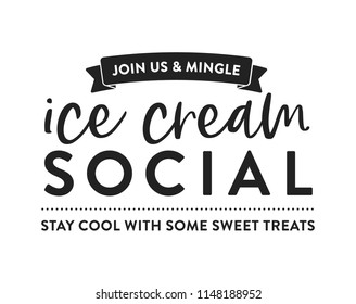 Ice Cream Social Join Us and Mingle Vector Illustration Sign