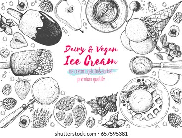 Ice cream top view frame. Food for dessert. Vector sketch for vintage menu design. Hand drawn food elements with ice cream, berries and fruits. Summer food.