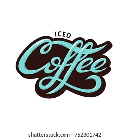 Iced Coffee lettering. Iced coffee calligraphy. Modern lettering for coffee shop. Modern calligraphy for poster. Modern calligraphy for t-shirt.