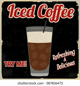 Iced coffee vintage grunge poster on black background, vector illustration