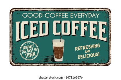 Iced coffee vintage rusty metal sign on a white background, vector illustration