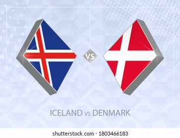 Iceland vs Denmark, League A, Group 2. European Football Competition on blue soccer background.