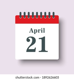 Icon page calendar day - 21 April. Days of the month, vector illustration flat style. 21th date day of week Sunday, Monday, Tuesday, Wednesday, Thursday, Friday, Saturday. Spring holidays in April
