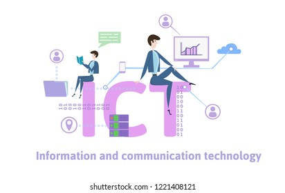ICT, Information Communication Technology. Concept with people, letters and icons. Colored flat vector illustration on white background.