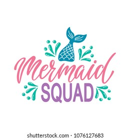 I'd rather be a mermaid. Hand drawn inspiration quote about summer with tail. Typography design for print, poster, invitation, t-shirt. Vector illustration isolated on white background.