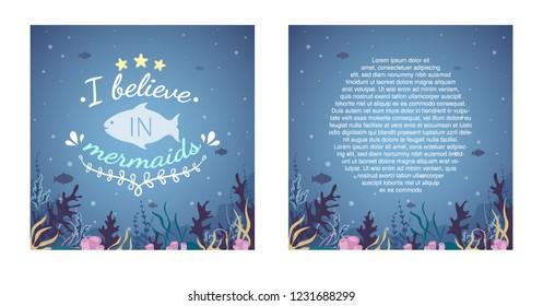 "Idea of birthday card with phrase:"" I believe in mermaids"". Blue undersea landscape. Vector."