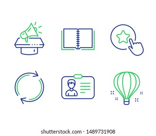 Identification card, Book and Full rotation line icons set. Megaphone, Loyalty star and Air balloon signs. Person document, E-learning course, Refresh or reload. Brand advertisement. Vector
