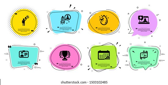 Identification card, Medical help and Calendar graph line icons set. Chat bubbles with quotes. Brand ambassador, Winner and Startup signs. Journey path, Water drop symbols. Vector