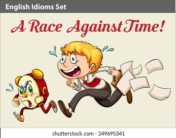 An idiom about a boy racing against time