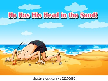 Idiom on poster for he has his head in sand illustration
