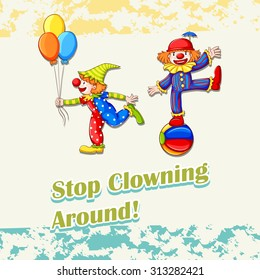 Idiom stop clowning around illustration - Shutterstock ID 313282421