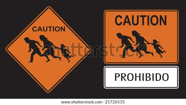 Illegal immigration crossing caution sign