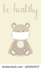 Illustration with bear in the mask. Be healthy!