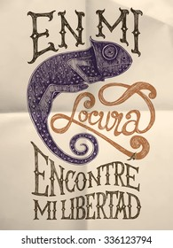 "Illustration of chameleon with ""En mi locura encontre mi libertad"" hand drawn quote on textured paper background"