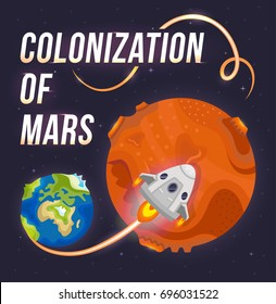 Illustration of colonization of Mars. Poster of trip from Earth to Mars.