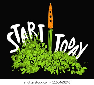 Illustration of the concept of a healthy lifestyle. Carrots with a halms, taking off like a rocket with lettering about Start today. Starting new healthy life concept.