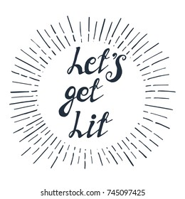 "Illustration with cool christmas quote ""Let's get Lit"""