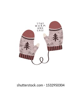 """illustration of cute winter mittens with """"stay warm and cozy"""" text on white background. Vector illustration of festive winter mittens. Happy winter holidays card or poster template"""