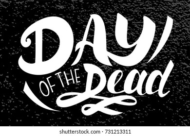 Illustration of Day of the dead text. Halloween typography poster.  Autumn halloween illustration. Black and white colors.