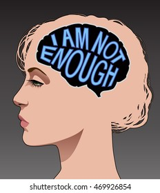 """Illustration depicting low self esteem. Female brain with the words """"I am not enough"""""""