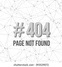 Illustration of Error 404 Futuristic Wireframe Vector Background. Page Not Found Polygonal Network Background Template