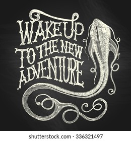 "Illustration of a fish with ""Wake up to the new adventure"" hand drawn quote, white on the blackboard background"