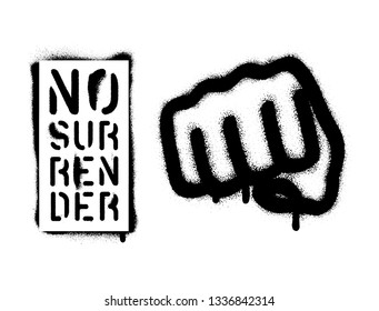 Illustration of the fist and quote ''No Surrender''. Sports and business motivational quote. Spray paint graffiti stencil. White background.