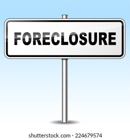 Illustration of foreclosure sign on sky background