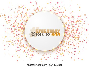 illustration of giveaway competition template realistic vector button with confetti isolated on white enter
