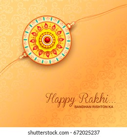 illustration of greeting card with decorative Rakhi for Raksha Bandhan, Indian festival for brother and sister bonding celebration with text Bandhan rishton ka meaning The binding relationships
