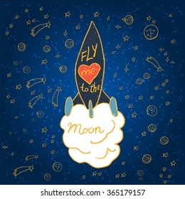 Illustration of hand-lettering that says Fly me to the moon. Illustration suitable for cards, prints, t-shirt