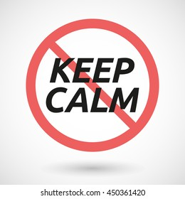 Illustration of an isolated forbidden signal with    the text KEEP CALM