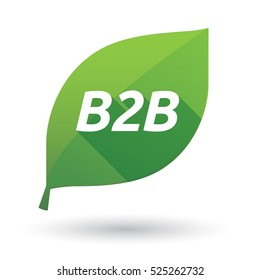 Illustration of an isolated green leaf ecological icon with    the text B2B