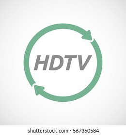 Illustration of an isolated recycle or reuse sign with    the text HDTV