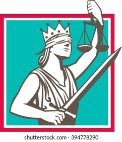 Illustration of a lady justice with crown and blindfold holding sword and raising scales set inside square shape done in retro style.