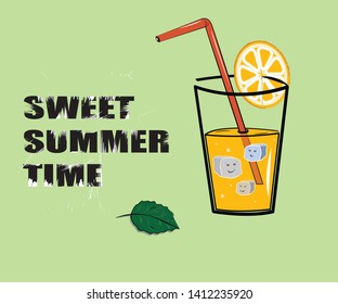 Illustration with lettering Sweet Summer Time tropical poster wallpaper for fun party. A glass with orange juice. Mint leaf. Colorful design for textile, wallpaper, fabric, decor, t shirt.