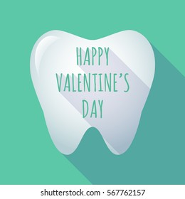 Illustration of a long shadow  tooth with    the text HAPPY VALENTINES DAY