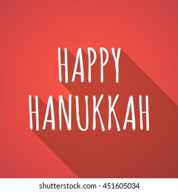 Illustration of a long shadow vector illustration of    the text HAPPY HANUKKAH