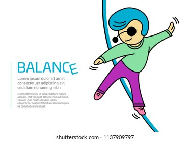 Illustration of a man walking on a rope and trying to keep on BALANCE in isolated vector format