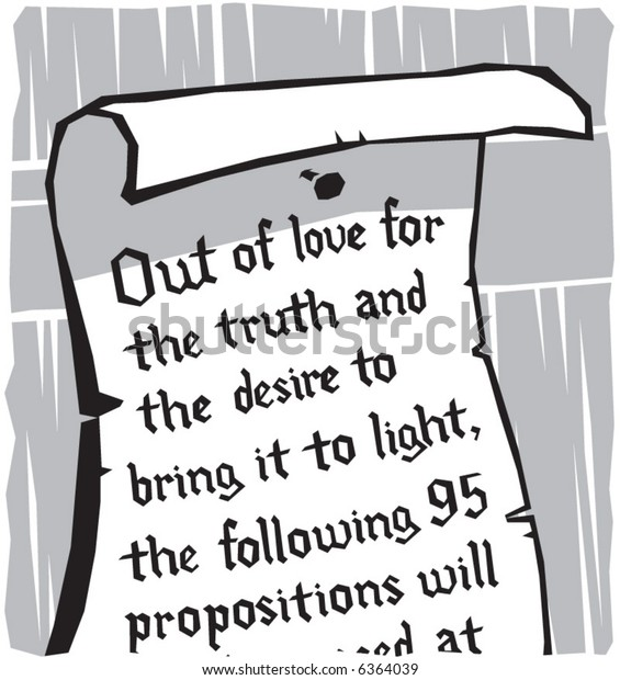 Illustration of Martin Luther's 95 theses posted on the door of Wittenberg church.  Focuses on the (translated) opening statement of the posting.