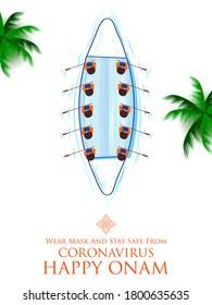 illustration of masj snakeboat race in Onam celebration background for Happy Onam festival of South India Kerala showing wear mask and saty safe during Corona