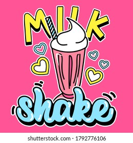 ILLUSTRATION OF A MILKSHAKE WITH HEARTS AND STRAW, SLOGAN PRINT VECTOR