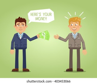 Illustration of one businessman giving money to another. Sad businessman giving back his debt. Two businessman isolated on abstract background. Simple style vector illustration