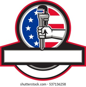 Illustration of a plumber hand holding adjustable pipe wrench viewed from the side set inside circle and banner with usa american stars and stripes flag in the background done in retro style.